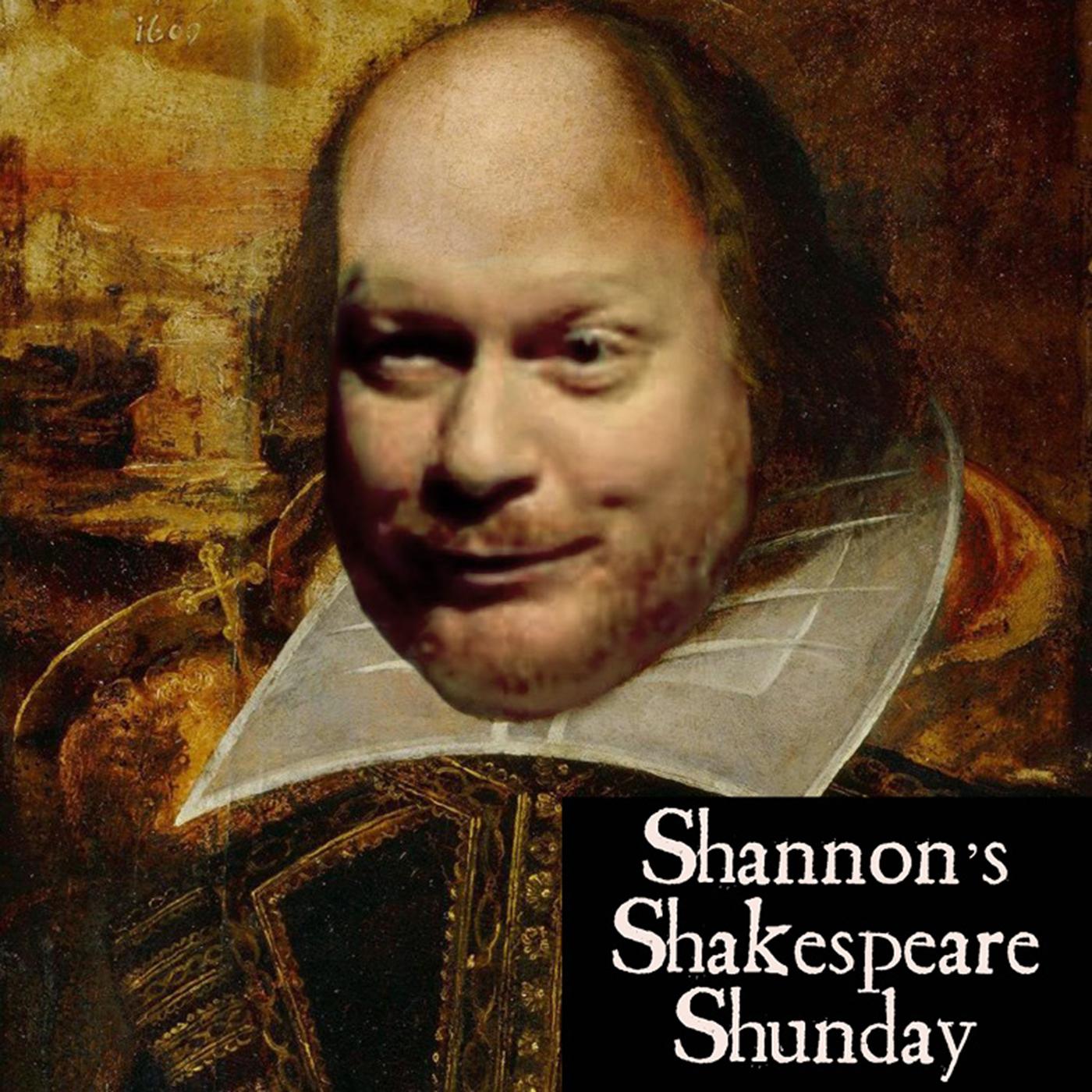 Shannon's Shakespeare Shunday